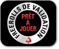 les freerolls de validation pokerstars